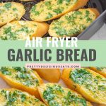 Air fryer garlic bread pin
